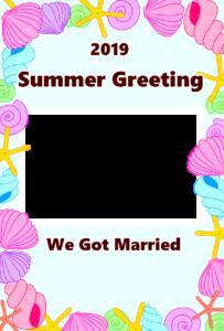 暑中見舞い 無料テンプレート 令和元年 結婚報告 貝殻フレーム 縦