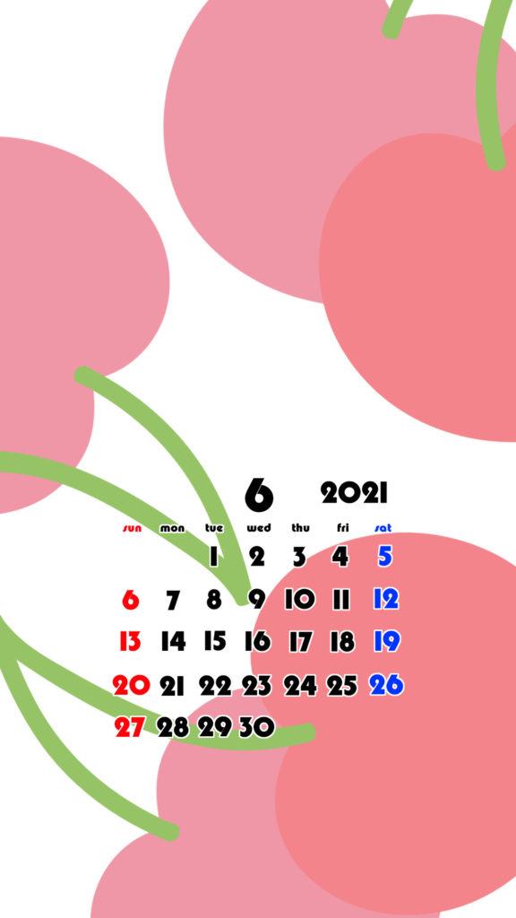 2021年 果物 フルーツ スマホ壁紙待ち受けカレンダー iPhone Android 令和3年6月 さくらんぼ