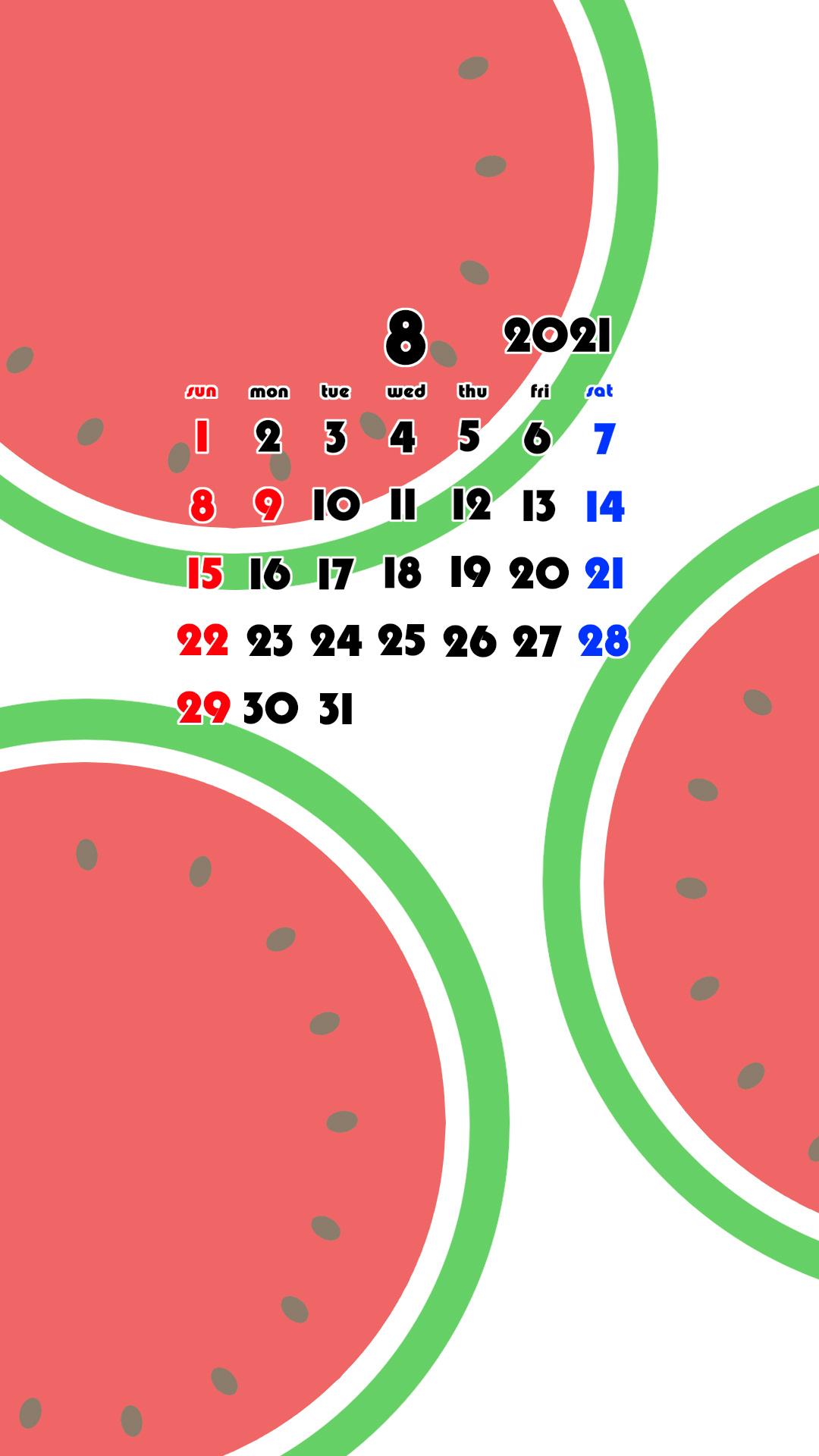 2021年 果物 フルーツ スマホ壁紙待ち受けカレンダー iPhone Android 令和3年8月 スイカ