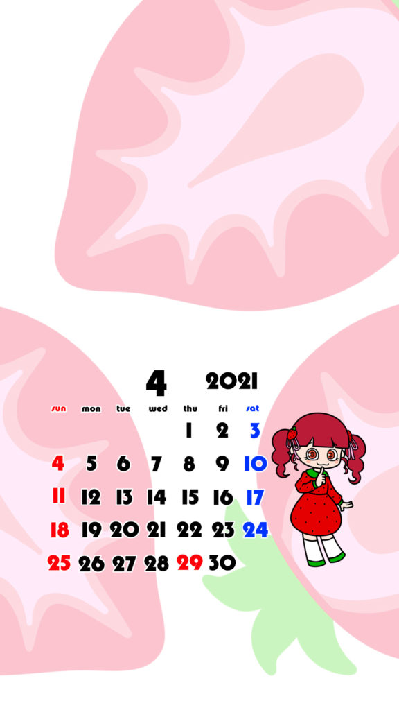 2021年 女の子 果物 フルーツ スマホ壁紙待ち受けカレンダー iPhone Android 令和3年4月 いちご