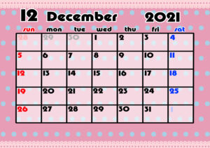 2021年月間カレンダー かわいい 日曜始まり 令和3年12月